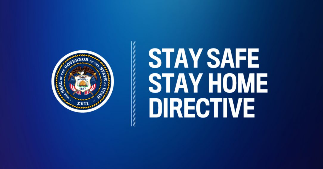 Image that says Stay Safe. Stay Home. Governor's Directive.
