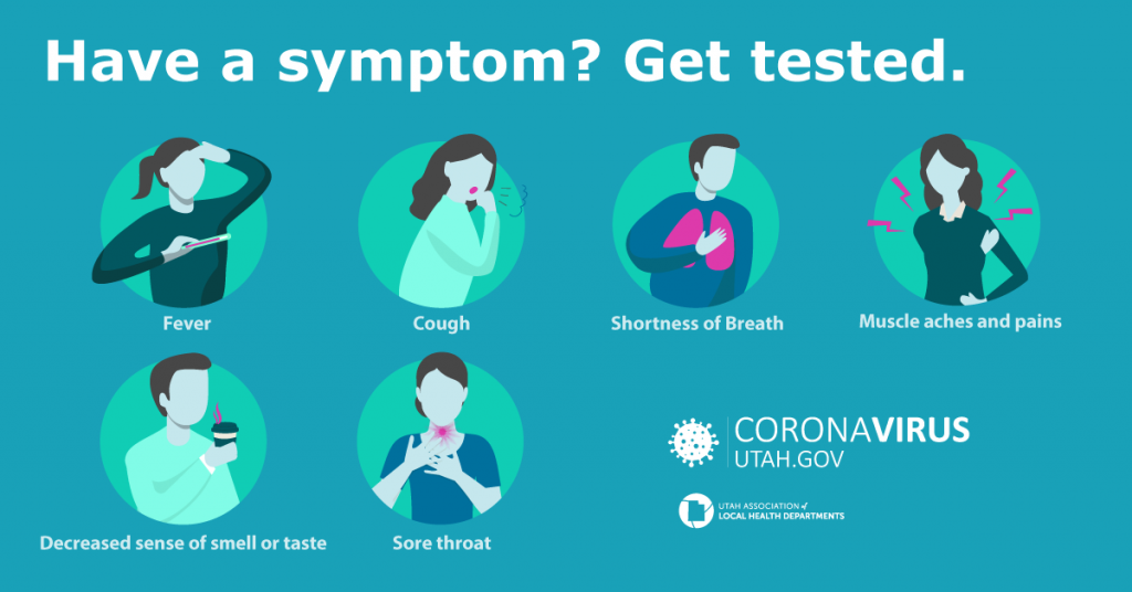 Have a symptom? Get tested.