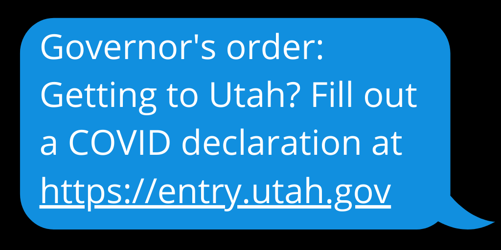 Governor's order: Getting to Utah? Fill out a COVID Declaration at entry.utah.gov