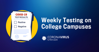 Weekly testing on college campuses will begin soon.